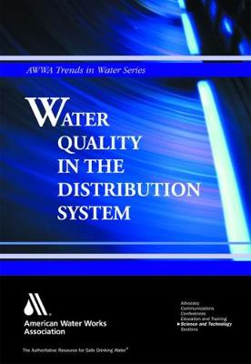 Water Quality in the Distribution System (Hardback)