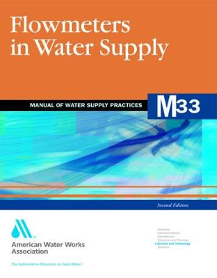 M33 Flowmeters in Water Supply - Manual of Water Supply Practices (Paperback)