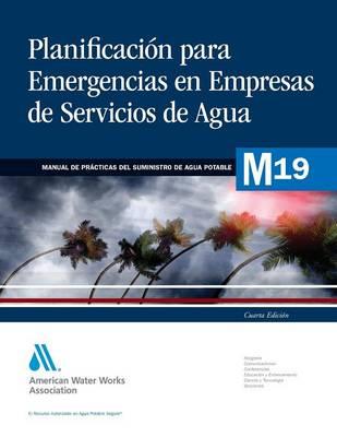 Planificacion Para Emergencias En Empresas De Servicios De Agua (Paperback)