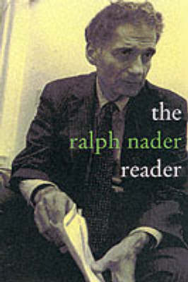 The Ralph Nader Reader (Paperback)