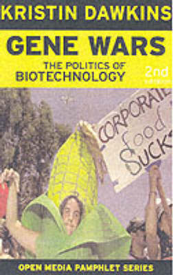 Gene Wars Second Edition: The Politics of Biotechnology (Paperback)