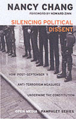 The Silencing Of Political Dissent: How the USA Patriot Act Undermines the Constitution (Paperback)