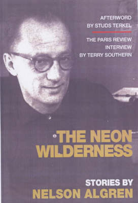 The Neon Wilderness (Paperback)