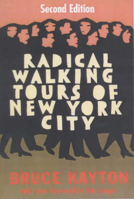 Radical Walking Tours Of New York City (Paperback)