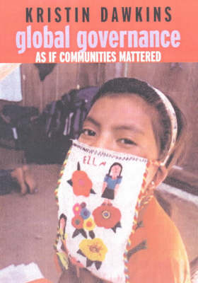 Global Governance: As If Communities Mattered (Paperback)