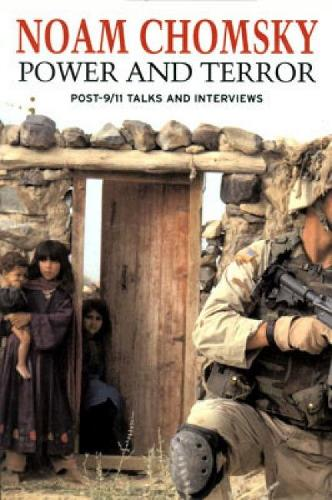 Power and Terror: Post 9-11 Talks and Interviews (Paperback)