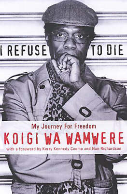 I Refuse To Die: My Journey for Freedom (Paperback)