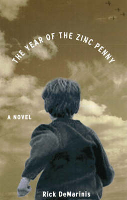 The Year Of The Zinc Penny (Paperback)