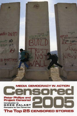 Censored 2005: The Top 25 Censored Stories (Paperback)