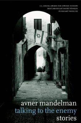 Talking To The Enemy: Stories (Hardback)