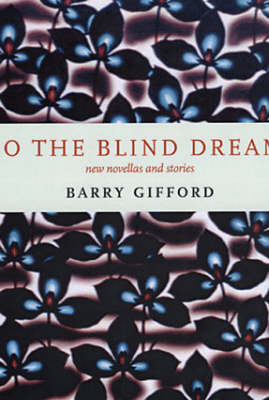 Do The Blind Dream?: New Novellas and Stories (Paperback)