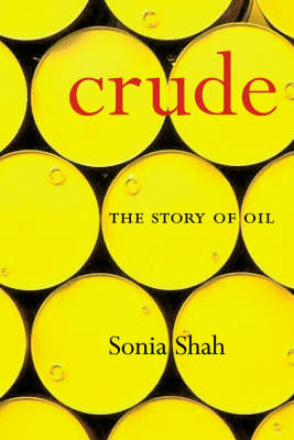 Crude: The Story of Oil (Paperback)