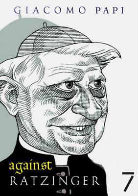 Against Ratzinger (Paperback)