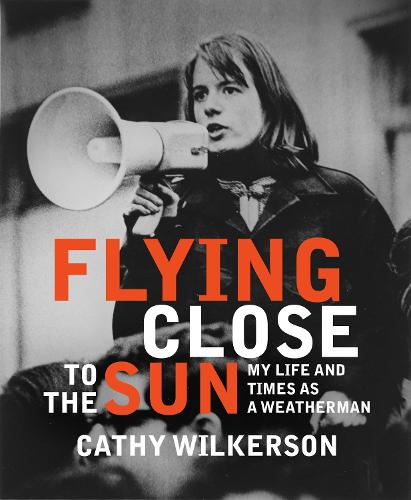 Flying Close To The Sun: My Life and Times as a Weatherman (Hardback)
