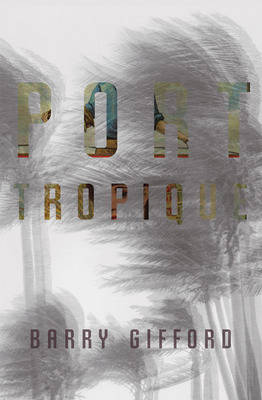 Port Tropique (Paperback)