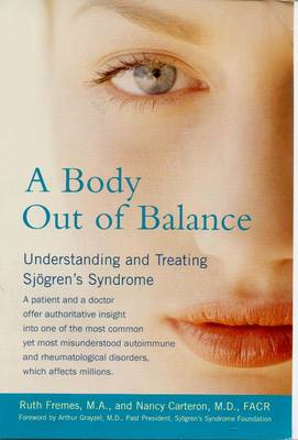Body out of Balance: Understanding and Treating Sjogrens Syndrome (Paperback)