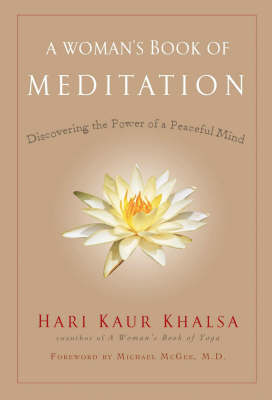 Woman'S Book of Meditation: Discovering the Power of a Peaceful Mind (Paperback)