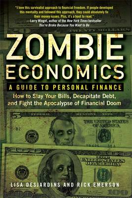 Zombie Economics: A Guide to Personal Finance (Paperback)