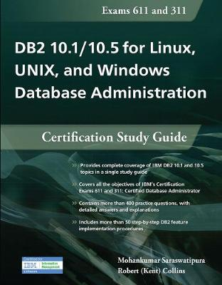 DB2 10.1/10.5 for Linux, UNIX, and Windows Database Administration: Certification Study Guide (Paperback)