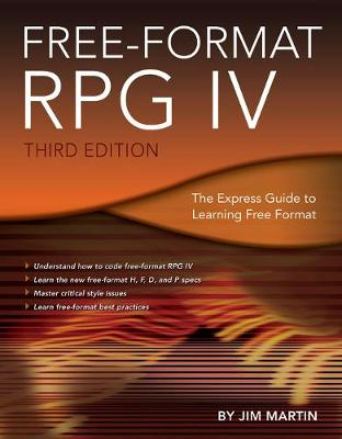 Free-Format RPG IV: The Express Guide to Learning Free Format (Paperback)