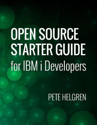 Open Source Starter Guide for IBM i Developers (Paperback)