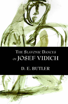 The Slavonic Dances of Josef Vidich (Paperback)