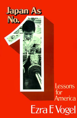 Japan as Number One Lessons for America (Paperback)