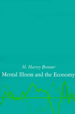 Mental Illness and the Economy (Paperback)