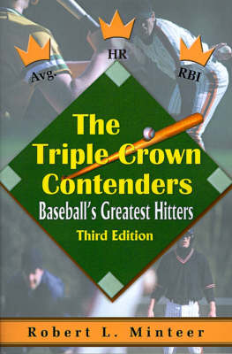 The Triple Crown Contenders: Baseball's Greatest Hitters (Paperback)