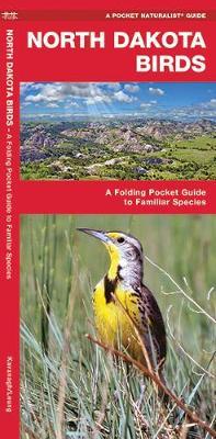 North Dakota Birds: A Folding Pocket Guide to Familiar Species - Pocket Naturalist Guide Series