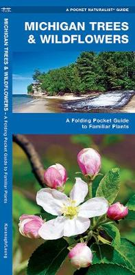 Michigan Trees & Wildflowers: A Folding Pocket Guide to Familiar Species - Pocket Naturalist Guide Series