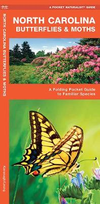 North Carolina Butterflies & Moths: A Folding Pocket Guide to Familiar Species - Pocket Naturalist Guide Series