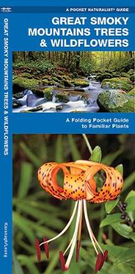 Great Smoky Mountains Trees & Wildflowers: A Folding Pocket Guide to Familiar Plants - Pocket Naturalist Guide Series