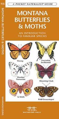 Montana Butterflies & Moths: A Folding Pocket Guide to Familiar Species - Pocket Naturalist Guide Series