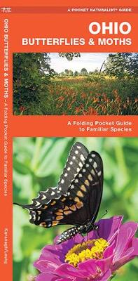 Ohio Butterflies & Moths: A Folding Pocket Guide to Familiar Species - Pocket Naturalist Guide Series