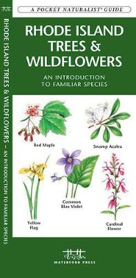 Rhode Island Trees & Wildflowers: A Folding Pocket Guide to Familiar Species - Pocket Naturalist Guide Series