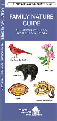 Family Nature Guide (Minnesota): An Introduction to Nature in Minnesota - Pocket Naturalist Guide Series