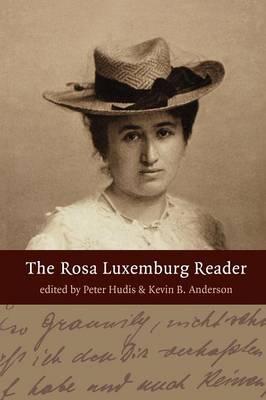 The Rosa Luxemburg Reader (Paperback)