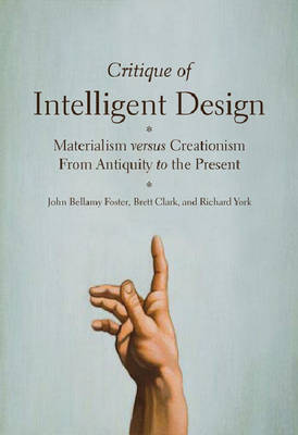 Critique of Intelligent Design: Materialism Versus Creationism from Antiquity to the Present (Paperback)