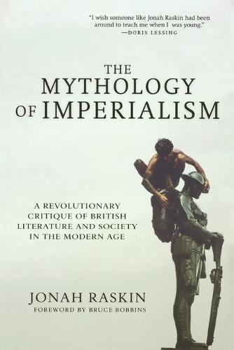 The Mythology of Imperialism: A Revolutionary Critique of British Literature and Society in the Modern Age (Paperback)