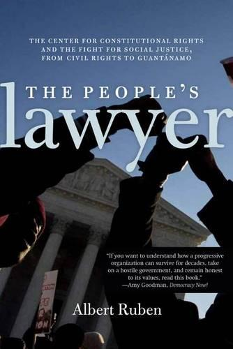 The People's Lawyer: The Story of the Center for Constitutional Rights (Paperback)