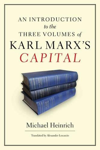 An Introduction to the Three Volumes of Karl Marx's Capital (Hardback)