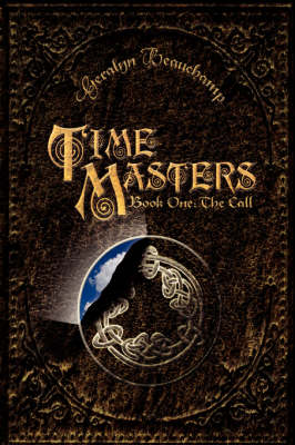 Time Masters, Book One: The Call (Hardback)