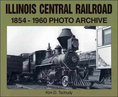 Illinois Central Railroad 1854-1960 (Paperback)