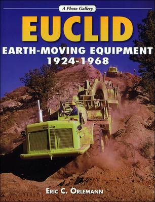 Euclid Earth-Moving Equipment, 1924-1968 (Paperback)