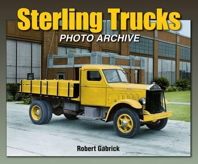 Sterling Trucks: Photo Archive (Paperback)