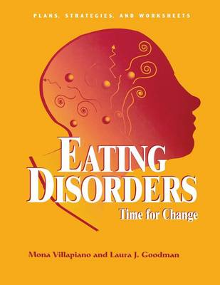 Eating Disorders: Time For Change: Plans, Strategies, and Worksheets (Paperback)