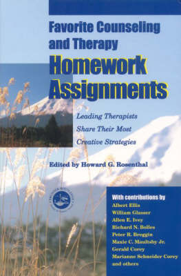 Favorite Counseling and Therapy Homework Assignments: Leading Therapists Share Their Most Creative Strategies (Paperback)