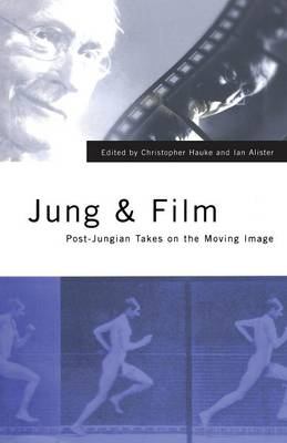 Jung and Film: Post-Jungian Takes on the Moving Image (Paperback)