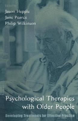 Psychological Therapies with Older People: Developing Treatments for Effective Practice (Paperback)